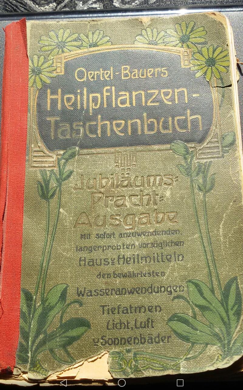 Altes Kräuterwissen aus Büchern!