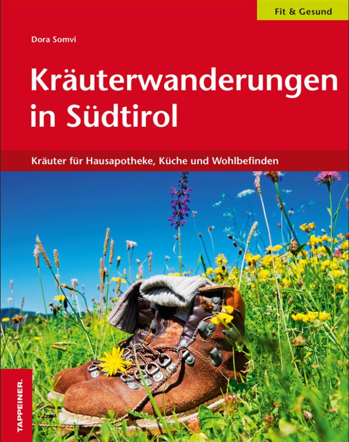 Kräuterwanderungen in Südtirol in Buchform